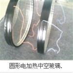 佛山 广州中空电加热玻璃