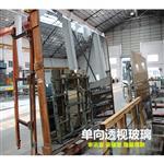 供应单向玻璃 广州厂家 尺寸订制批发
